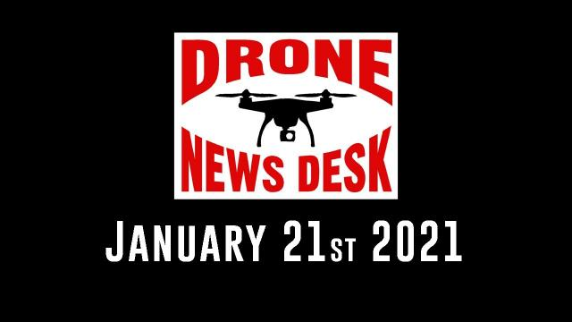 Drone News for January 21, 2021