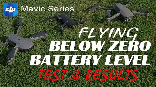 Flying BELOW ZERO Battery Level - Test and Results - DJI Mavic Pro Air Mavic 2 Pro Series
