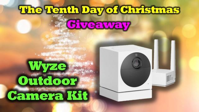 Day 10 Giveaway - Drone Valley Christmas - Wyze Outdoor Camera Kit!
