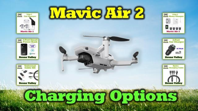Mavic Air 2 - Smart Charging Options To Get You Up In The Air Quickly
