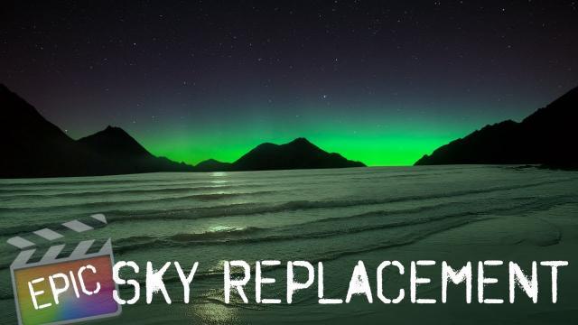 Epic Sky Replacement | Final Cut Pro X | DJI | Effects