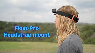 Float-Pro Headstrap Mount with Floaty - GoPro Tip #579