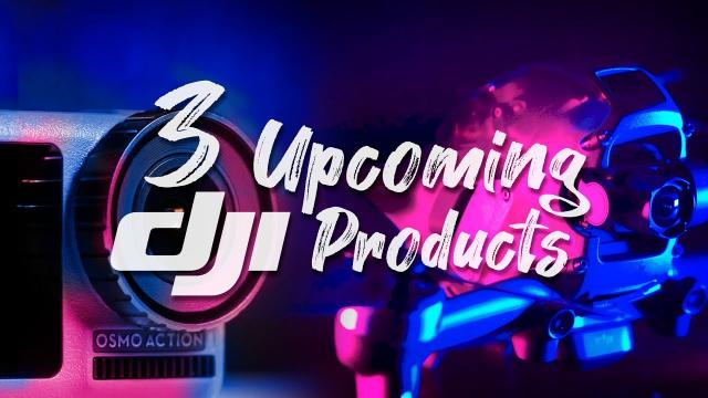 3 DJI PRODUCTS COMING (AND NOT A MAVIC 3 DRONE)