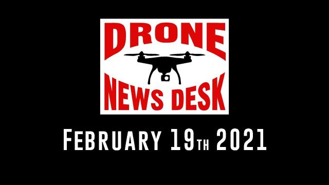 Drone News for February 19th 2021