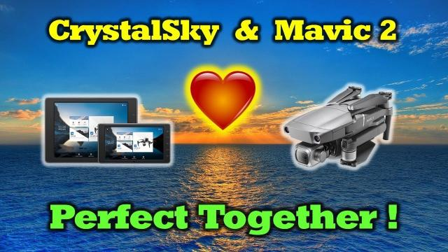 CrystalSky & Mavic 2 - Perfect Together (Update Tutorial)