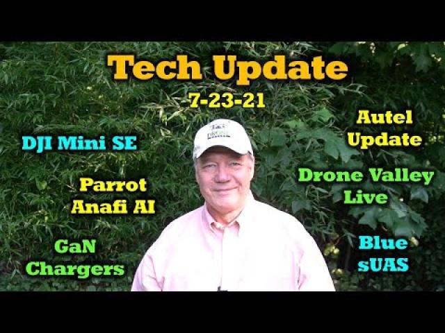 Drone Valley Tech Update | 7-23-21 - Autel / DJI / Parrot