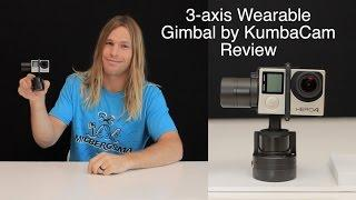 3-axis Wearable Gimbal by KumbaCam Review - GoPro Tip #574
