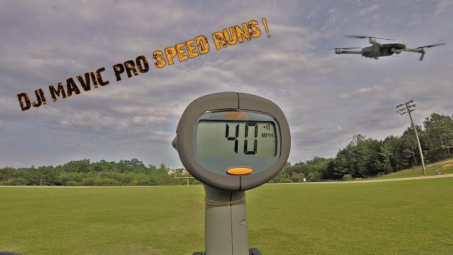 DJI MAVIC PRO -  SPEED RUNS!
