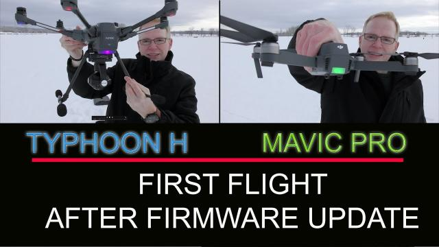 TYPHOON H and MAVIC PRO - FIRMWARE UPDATE TEST FLIGHT