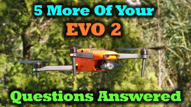 Autel EVO 2 - More of Your Questions Answered About This New Drone
