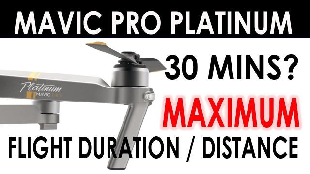 DJI Mavic Pro Platinum - Flight Duration & Distance Test