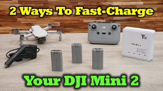 2 Ways To Fast Charge Your DJI Mini 2 Drone