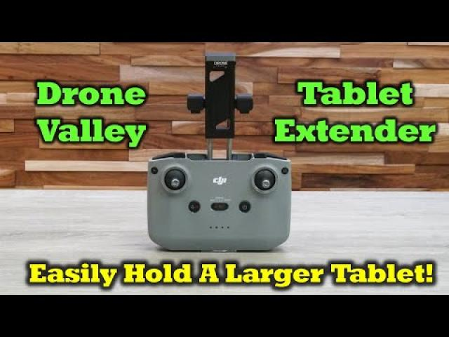 Drone Valley Air 2 / Mini 2 Tablet Extender   Full Review