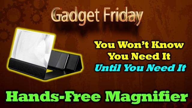 Gadget Friday - Screen Magnifier