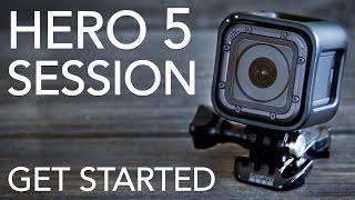 GoPro HERO 5 SESSION Tutorial: How To Get Started