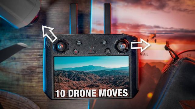 10 DRONE Moves I Capture With Every Flight