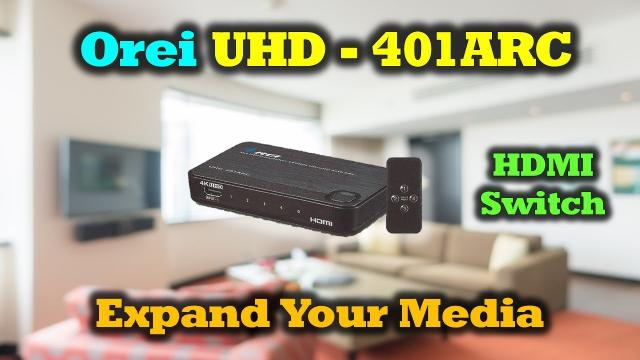 Orei UHD 401ARC - An Awesome HDMI Switch - Full Review
