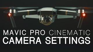 DJI Mavic Pro   Best Camera Settings   Walkthrough